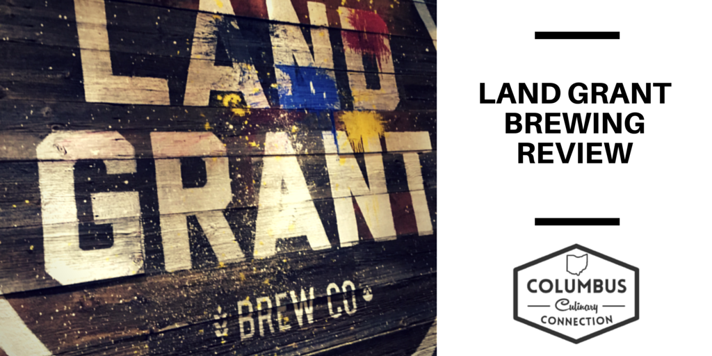 Land Grant Brewing Review