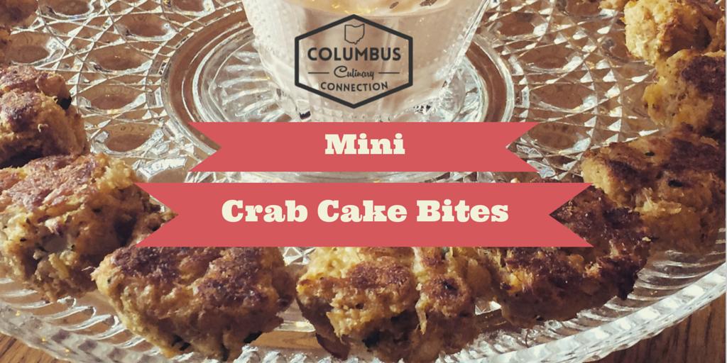 Mini Crab Cake Bites - Columbus Culinary Connection