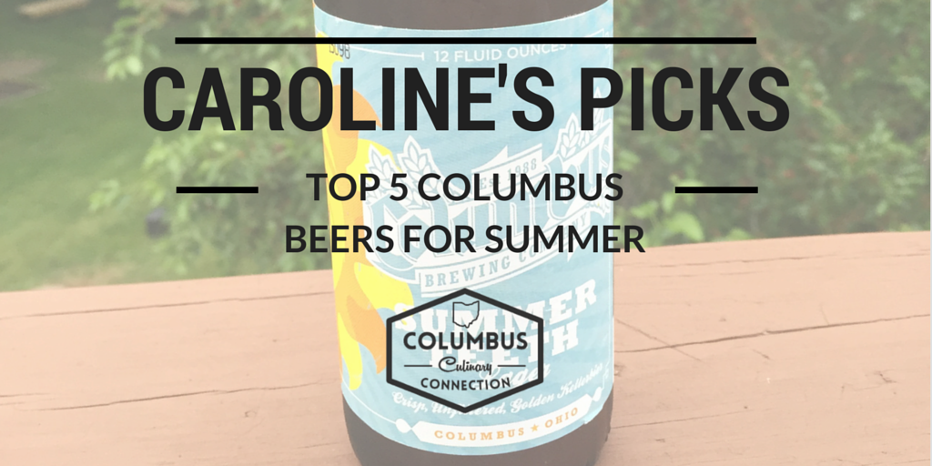 Top 5 Columbus Brews for Summer