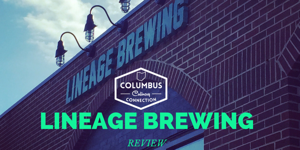 Lineage Brewing Reivew