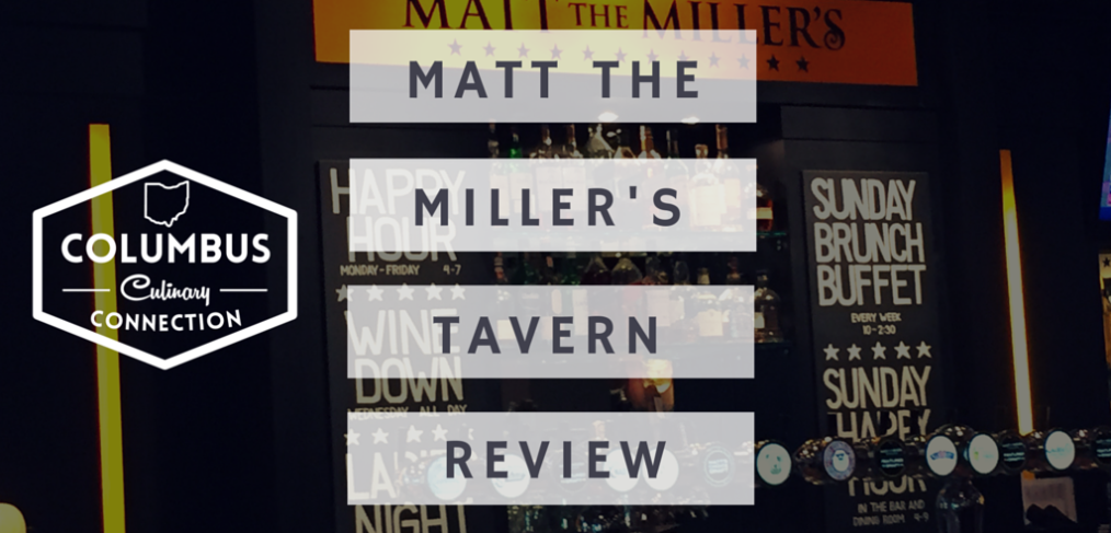 Matt the Miller's Tavern Review