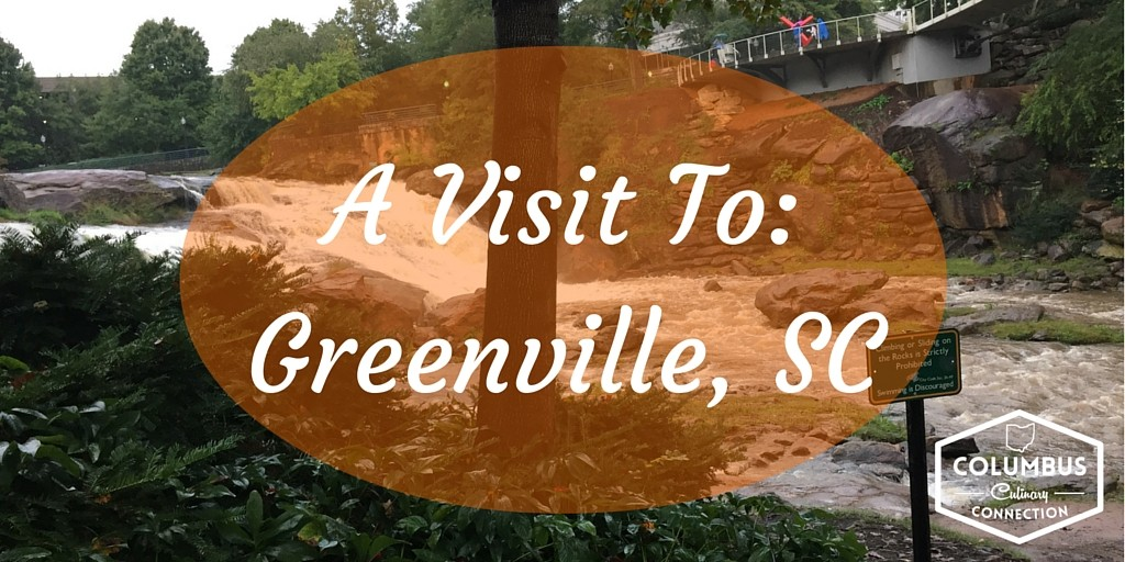 A Visit To - Greenville SC