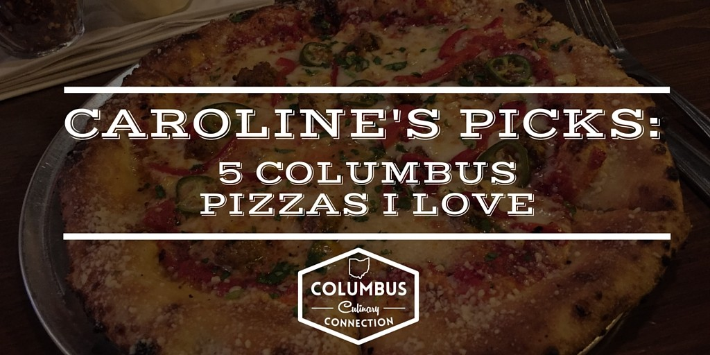 Caroline's Picks - 5 Columbus Picks I Love