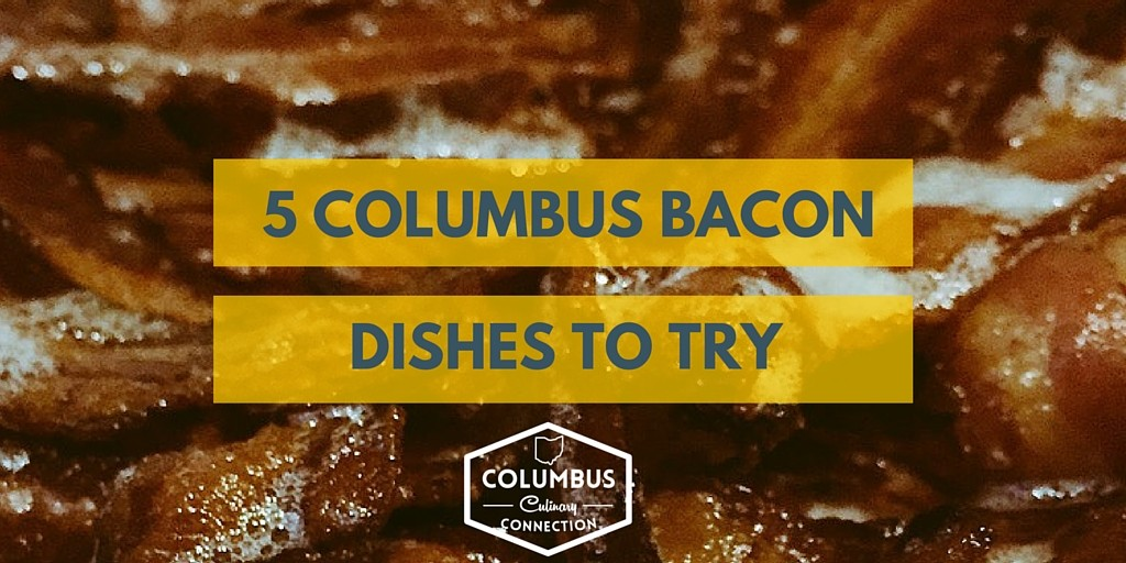 5 Bacon Dishes